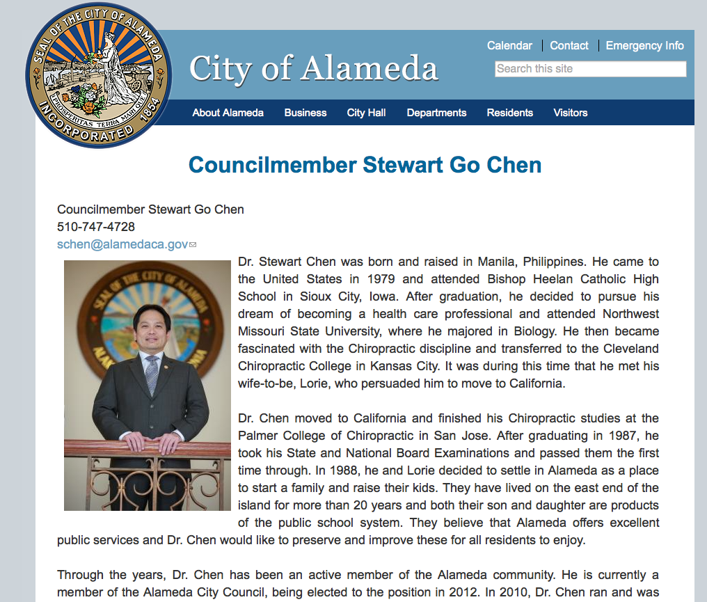 "Lie on the City of Alameda website: ""He is currently a member of the Alameda City Council, being elected to the position in 2012."""